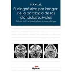 El Diagnóstico por Imagen de la Patología de las Glándulas Salivales