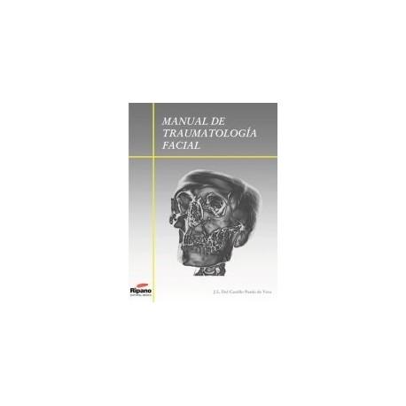 Manual de Traumatología Facial978-84-611-6587-2