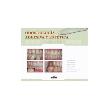Odontología Adhesiva y Estética