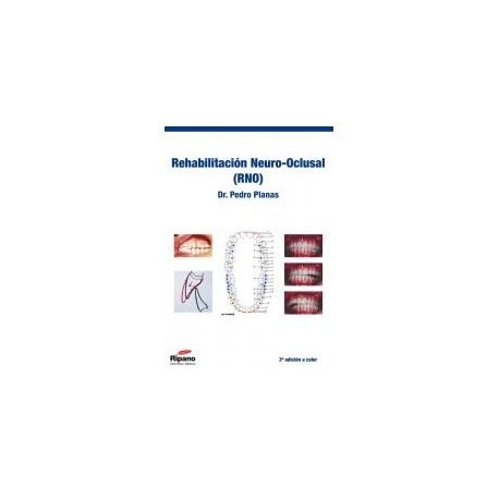 Rehabilitación Neuro-Oclusal (RNO)