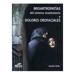 Mioartropatías del Sistema Masticatorio y Dolores Orofaciales