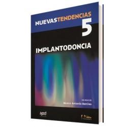 Nuevas Tendencias. Volumen 5. Implantodoncia