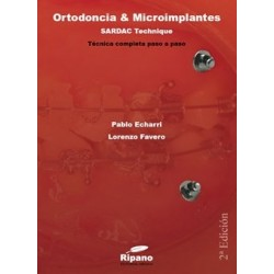 Ortodoncia y Microimplantes. Sardac Technique (2ª edición)