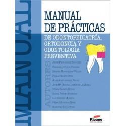 Manual de Prácticas de Odontopediatría, Ortodoncia y Odontología Preventiva