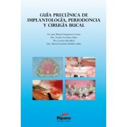 Guía preclínica de Implantología, Periodoncia y Cirugía Bucal
